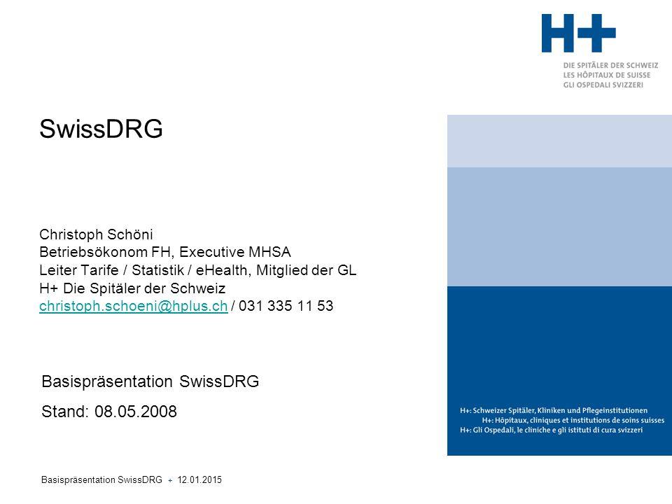 Basispräsentation SwissDRG + 12.01.2015 22 Wichtige Themen für H+ (III) Wartung und Weiterentwicklung des Systems +Klare Abläufe für das Antragswesen (Anpassungen, neue Leistungen, Innovationen) und die ordentliche Systempflege +Das CMO Schweiz muss bewusste Entscheide für oder gegen jede Änderung fällen, die im deutschen System jährlich vorgenommen werden.