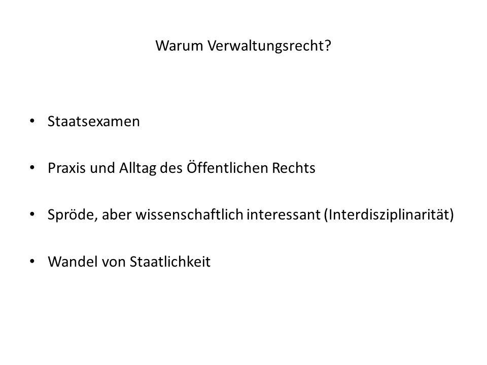 Verwaltung und Verwaltungsgerichtsbarkeit Verwaltung - als vollziehende Gewalt: Das Gesetz wird vollzogen.
