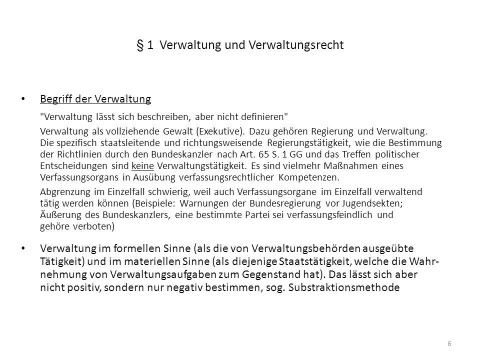 6 § 1 Verwaltung und Verwaltungsrecht Begriff der Verwaltung