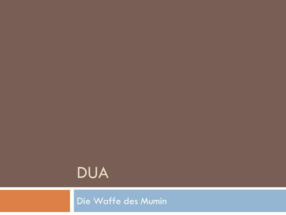 6.Wie man Dua machen sollte Die Sure Fatiha zeigt uns wie wir Dua machen müssen: 0.