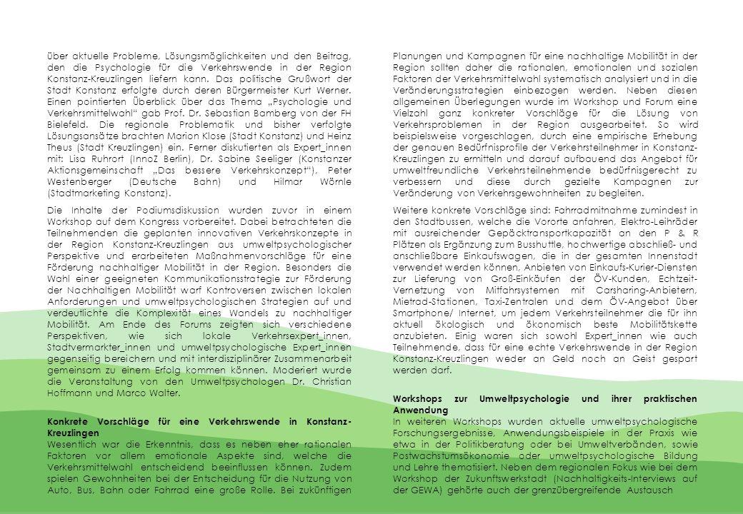 über aktuelle Probleme, Lösungsmöglichkeiten und den Beitrag, den die Psychologie für die Verkehrswende in der Region Konstanz-Kreuzlingen liefern kann.