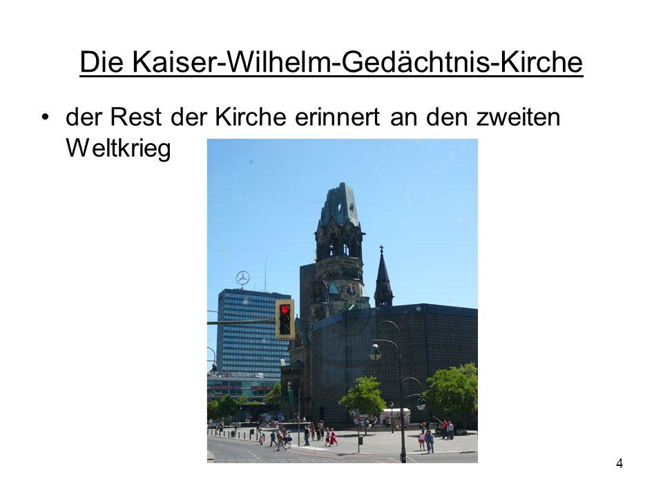 Die Kaiser-Wilhelm-Gedächtnis-Kirche 4 der Rest der Kirche erinnert an den zweiten Weltkrieg