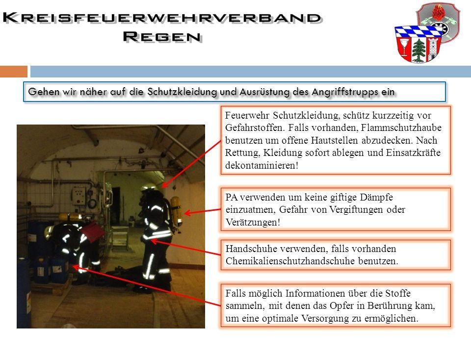 Gehen wir näher auf die Schutzkleidung und Ausrüstung des Angriffstrupps ein Feuerwehr Schutzkleidung, schütz kurzzeitig vor Gefahrstoffen. Falls vorh