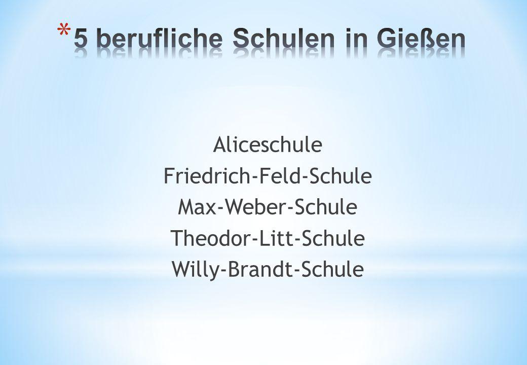Aliceschule Friedrich-Feld-Schule Max-Weber-Schule Theodor-Litt-Schule Willy-Brandt-Schule