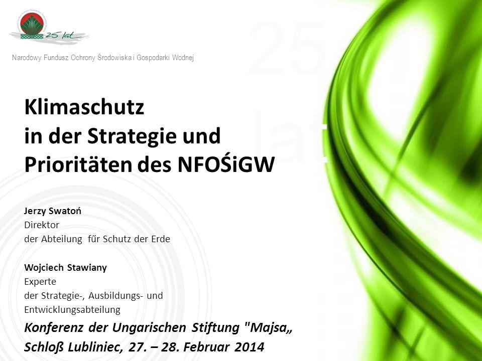 25 lat w w w.n f o s i g w. g o v. p l Priortätsprogramme für 2014 geplant 3.3.