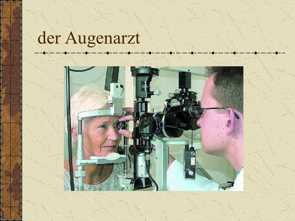 der Augenarzt