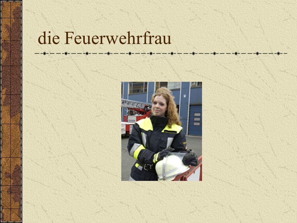 die Feuerwehrfrau