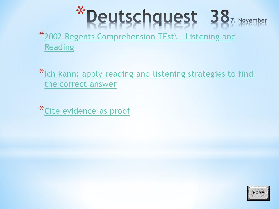 * 2002 Regents Comprehension TEst\ - Listening and Reading 2002 Regents Comprehension TEst\ - Listening and Reading * Ich kann: apply reading and list