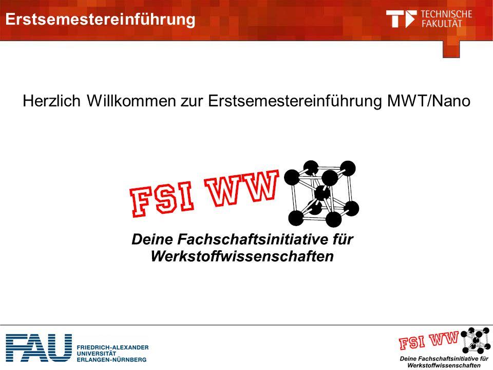 Erstsemestereinführung Herzlich Willkommen zur Erstsemestereinführung MWT/Nano