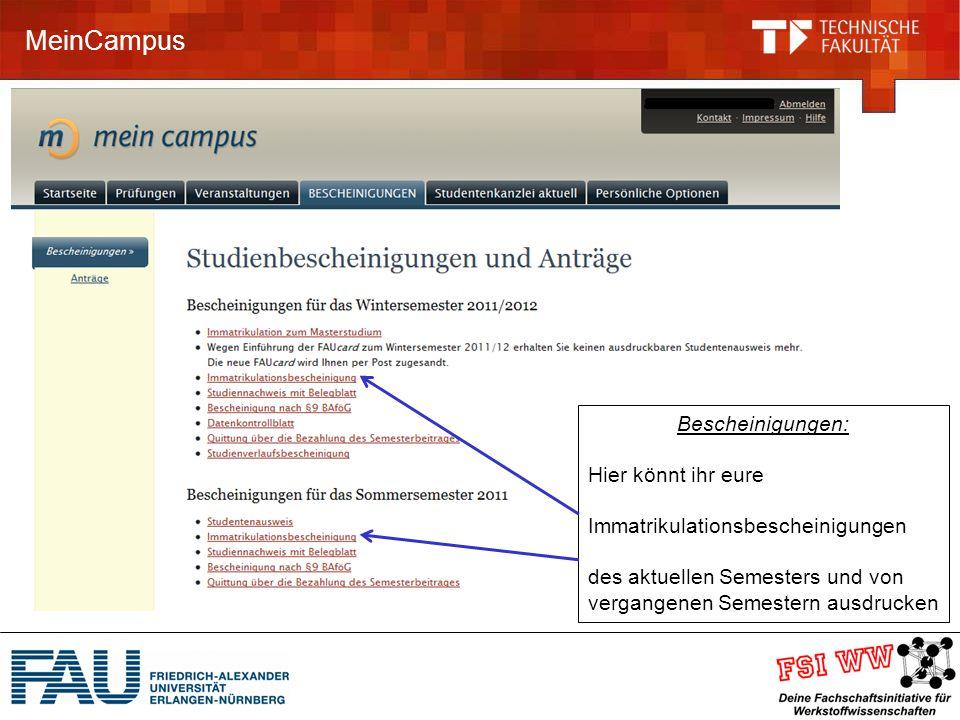 MeinCampus Bescheinigungen: Hier könnt ihr eure Immatrikulationsbescheinigungen des aktuellen Semesters und von vergangenen Semestern ausdrucken