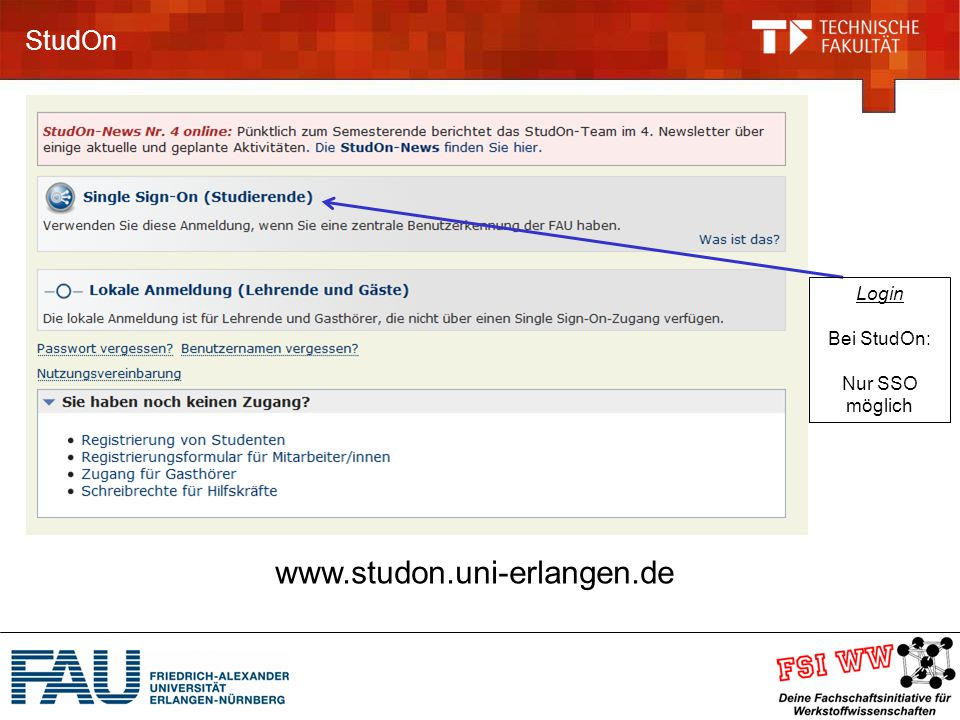 StudOn Login Bei StudOn: Nur SSO möglich www.studon.uni-erlangen.de
