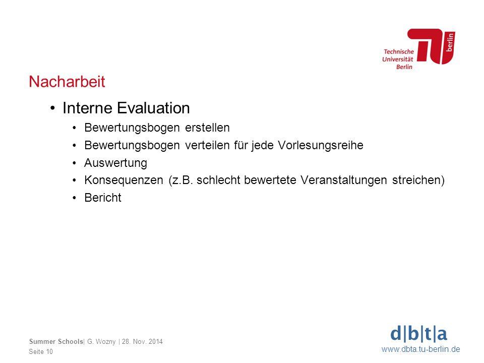 d b t a www.dbta.tu-berlin.de Nacharbeit Seite 10 Summer Schools  G. Wozny   28. Nov. 2014 Interne Evaluation Bewertungsbogen erstellen Bewertungsboge
