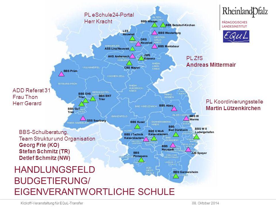 Kickoff-Veranstaltung für EQuL-Transfer08. Oktober 2014 PL Koordinierungsstelle Martin Lützenkirchen ADD Referat 31 Frau Thon Herr Gerard PL eSchule24
