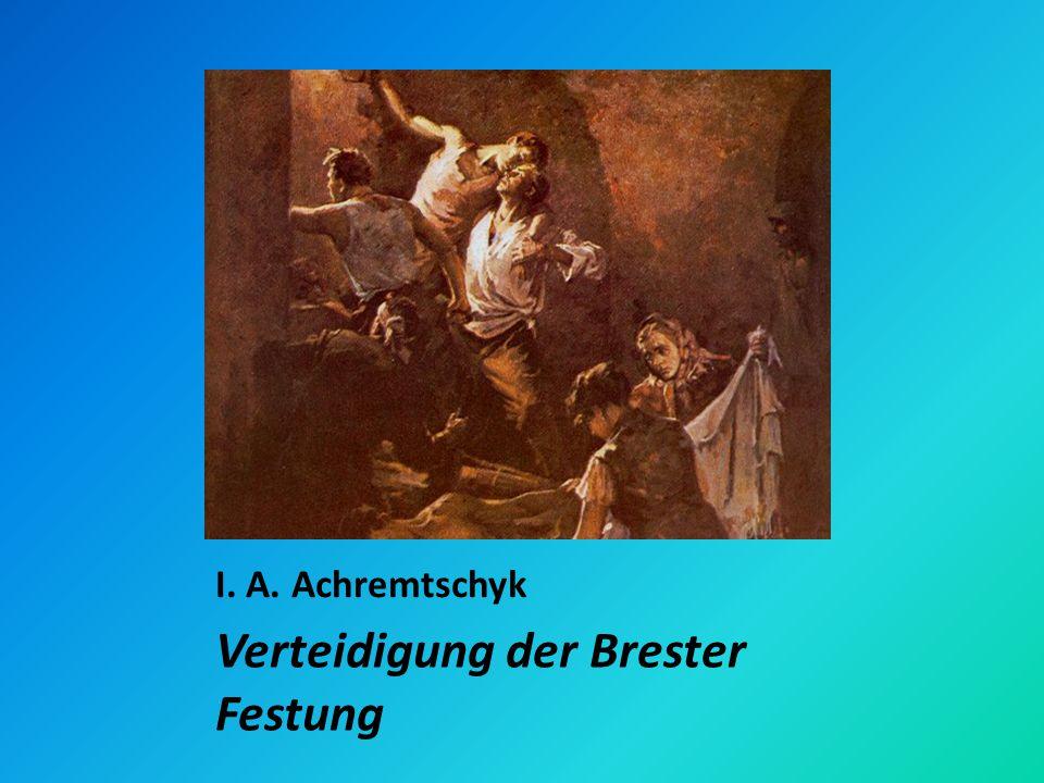 I. A. Achremtschyk Verteidigung der Brester Festung