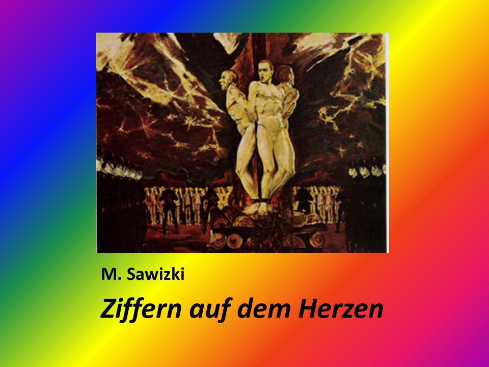 M. Sawizki Ziffern auf dem Herzen