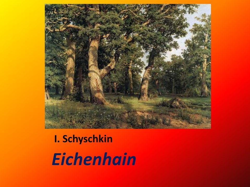 I. Schyschkin Landschaft in Palessje