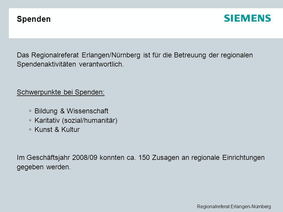 Regionalreferat Erlangen-Nürnberg Spenden Das Regionalreferat Erlangen/Nürnberg ist für die Betreuung der regionalen Spendenaktivitäten verantwortlich