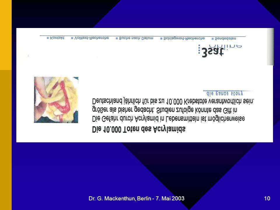 Dr. G. Mackenthun, Berlin - 7. Mai 2003 10 Acrylamid in Kartoffelchips
