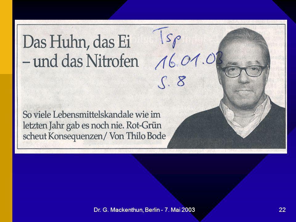Dr. G. Mackenthun, Berlin - 7. Mai 2003 22 Thilo Bode