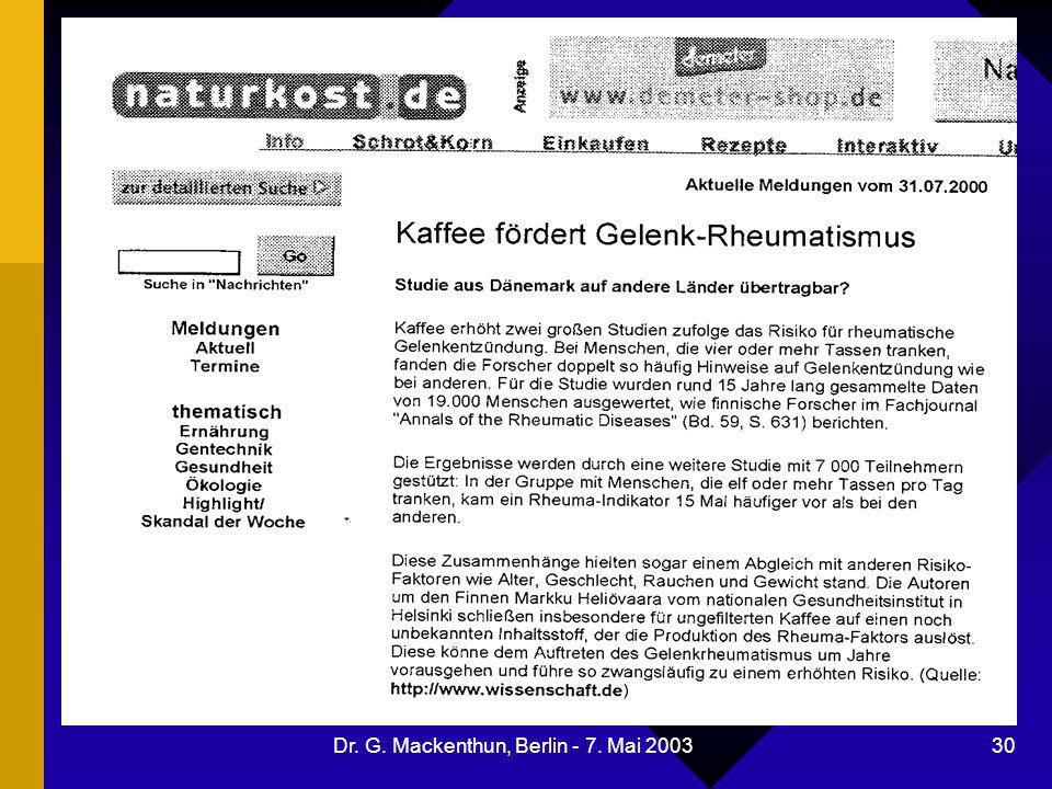 Dr. G. Mackenthun, Berlin - 7. Mai 2003 30 Kaffee fördert Gelenkrheumatismus