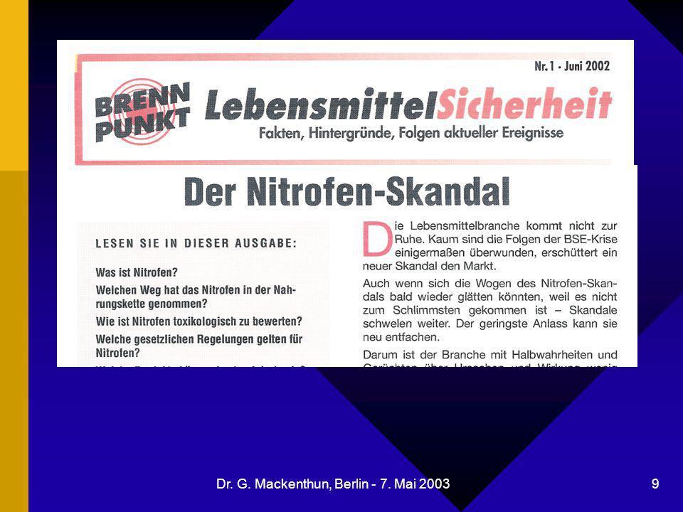 Dr. G. Mackenthun, Berlin - 7. Mai 2003 9 Nitrofen in Futterweizen