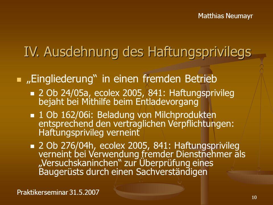 """10 Matthias Neumayr IV. Ausdehnung des Haftungsprivilegs """"Eingliederung"""" in einen fremden Betrieb 2 Ob 24/05a, ecolex 2005, 841: Haftungsprivileg beja"""