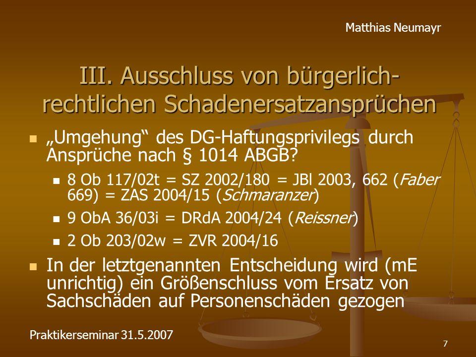 """7 Matthias Neumayr III. Ausschluss von bürgerlich- rechtlichen Schadenersatzansprüchen """"Umgehung"""" des DG-Haftungsprivilegs durch Ansprüche nach § 1014"""