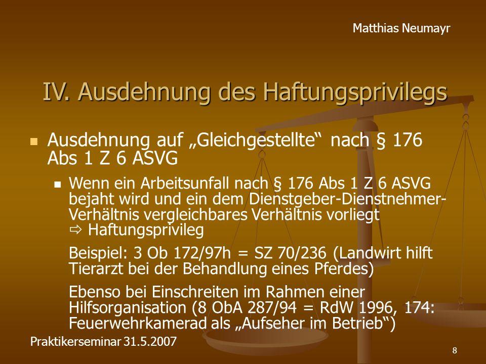 """8 Matthias Neumayr IV. Ausdehnung des Haftungsprivilegs Ausdehnung auf """"Gleichgestellte"""" nach § 176 Abs 1 Z 6 ASVG Wenn ein Arbeitsunfall nach § 176 A"""