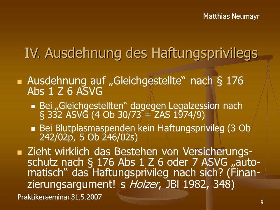 """9 Matthias Neumayr IV. Ausdehnung des Haftungsprivilegs Ausdehnung auf """"Gleichgestellte"""" nach § 176 Abs 1 Z 6 ASVG Bei """"Gleichgestellten"""" dagegen Lega"""