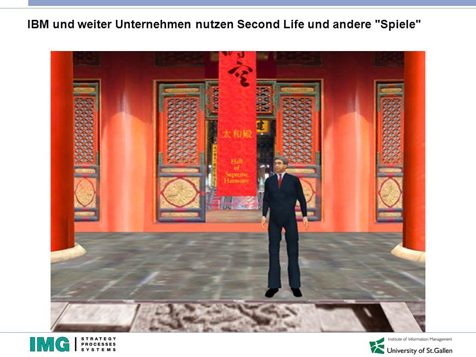 IBM und weiter Unternehmen nutzen Second Life und andere