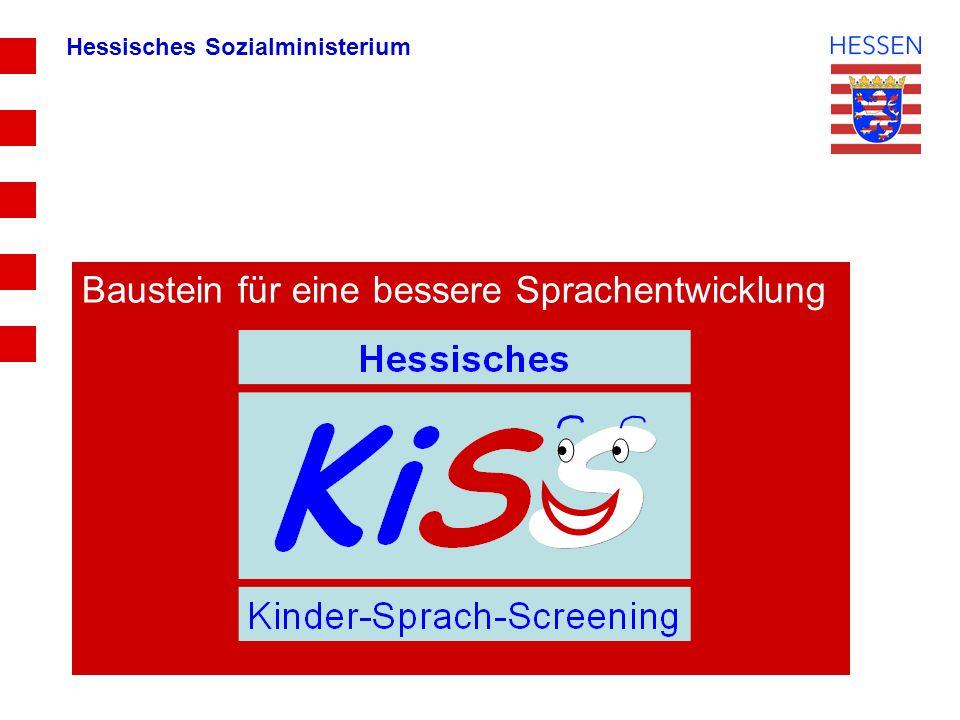 Baustein für eine bessere Sprachentwicklung Hessisches Sozialministerium