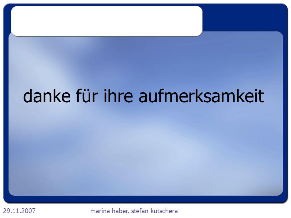 29.11.2007marina haber, stefan kutschera danke für ihre aufmerksamkeit