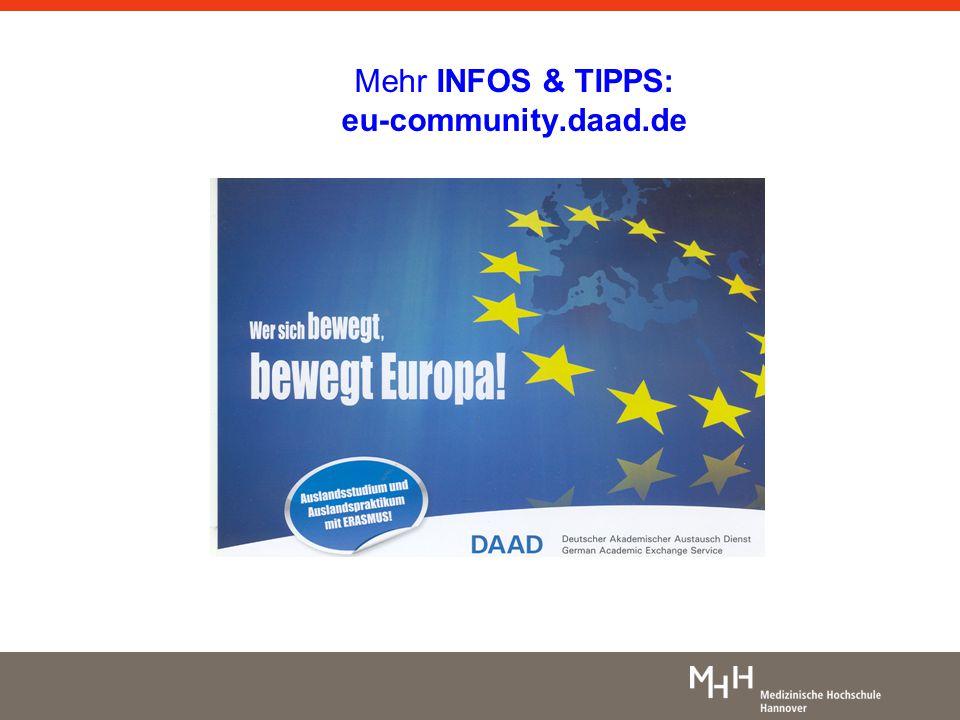 Mehr INFOS & TIPPS: eu-community.daad.de