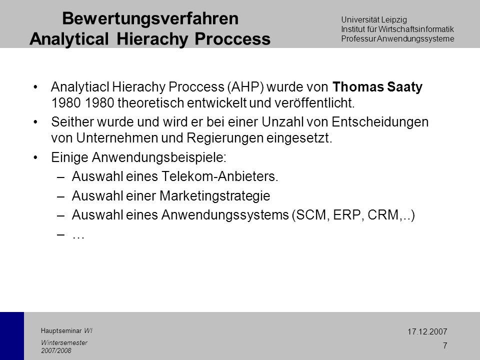 Universität Leipzig Institut für Wirtschaftsinformatik Professur Anwendungssysteme 17.12.2007 7 Hauptseminar WI Wintersemester 2007/2008 Bewertungsver