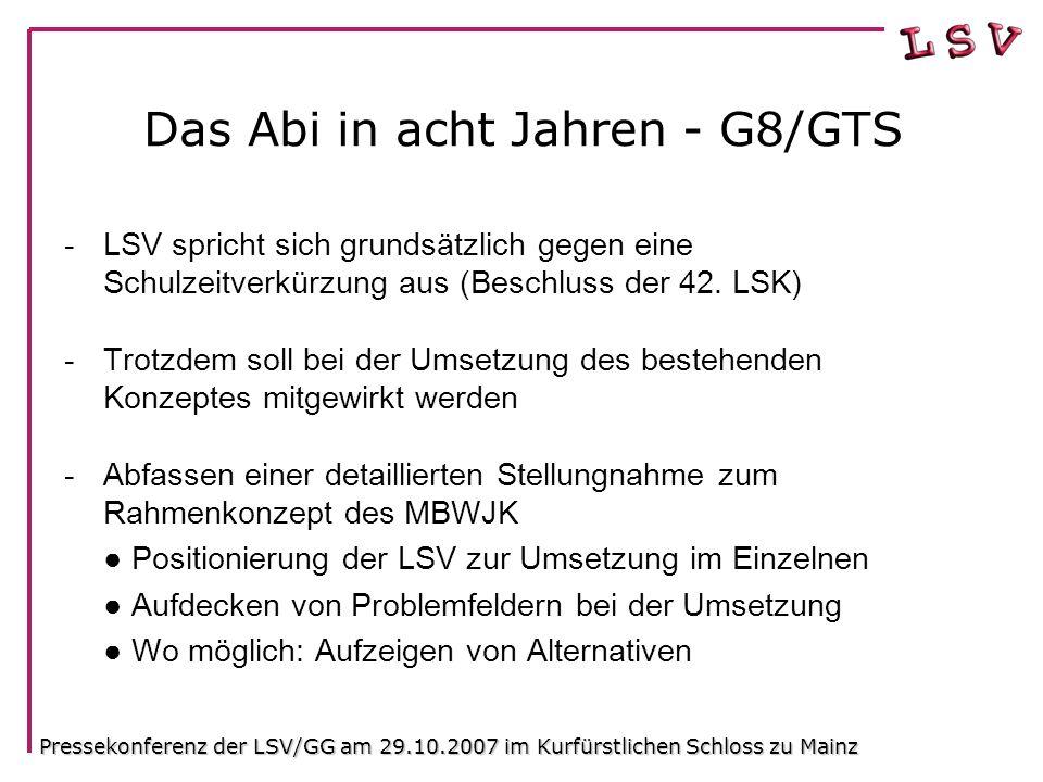 Das Abi in acht Jahren - G8/GTS -LSV spricht sich grundsätzlich gegen eine Schulzeitverkürzung aus (Beschluss der 42.