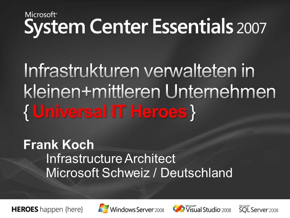 Frank Koch Infrastructure Architect Microsoft Schweiz / Deutschland