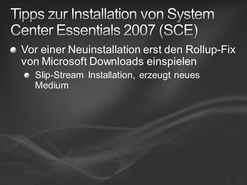 Vor einer Neuinstallation erst den Rollup-Fix von Microsoft Downloads einspielen Slip-Stream Installation, erzeugt neues Medium