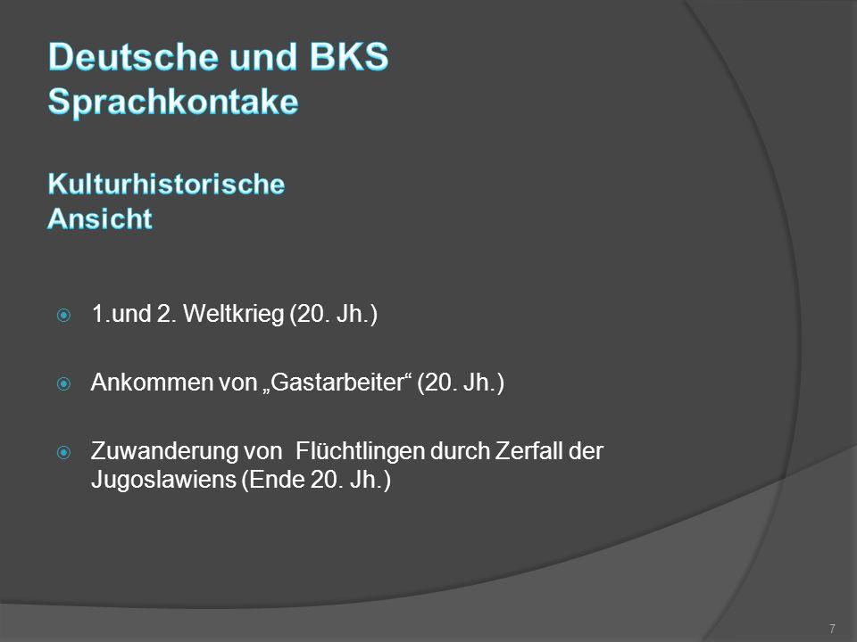 """ 1.und 2.Weltkrieg (20. Jh.)  Ankommen von """"Gastarbeiter (20."""