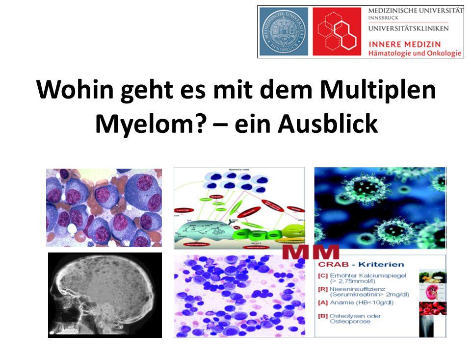 Wohin geht es mit dem Multiplen Myelom? – ein Ausblick