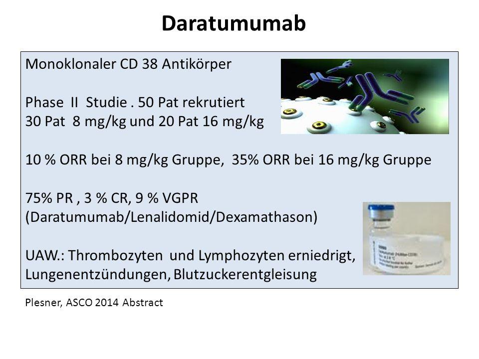 Daratumumab Monoklonaler CD 38 Antikörper Phase II Studie.