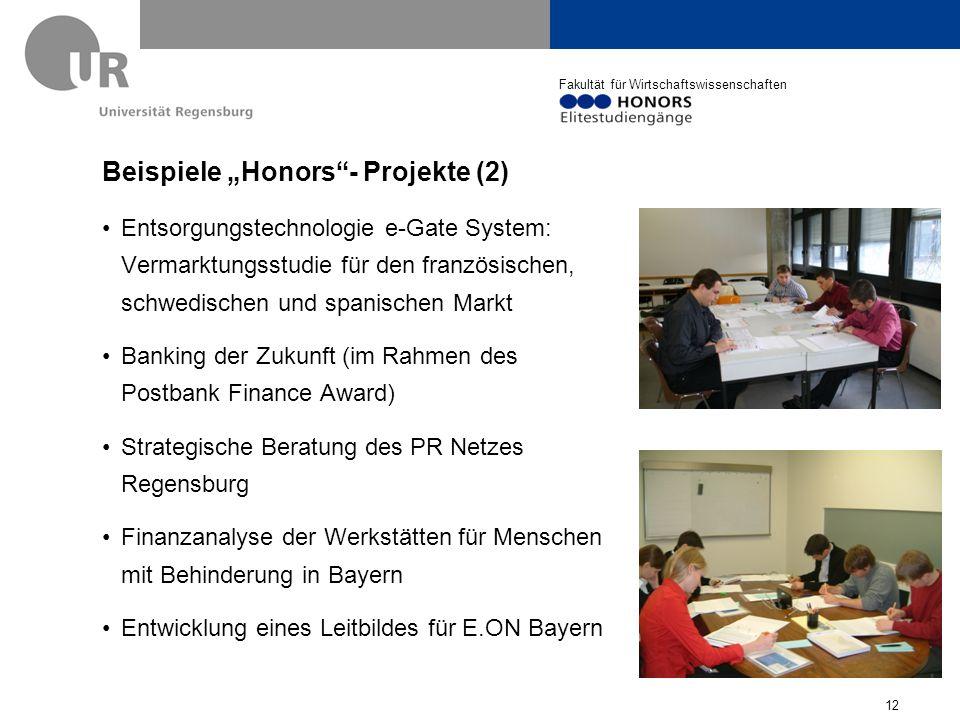 Fakultät für Wirtschaftswissenschaften Praxisorientierte Seminare und Abschlussarbeiten Mehrmals erfolgreiche Teilnahme am Postbank Finance Award (dreimal 2.