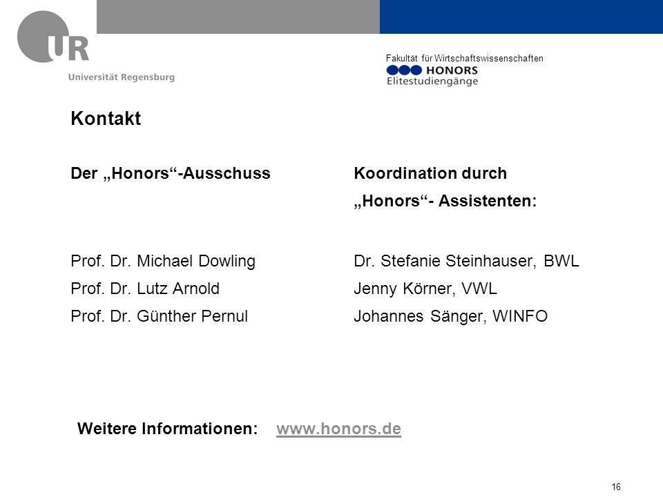 """Fakultät für Wirtschaftswissenschaften Der """"Honors -Ausschuss Prof."""