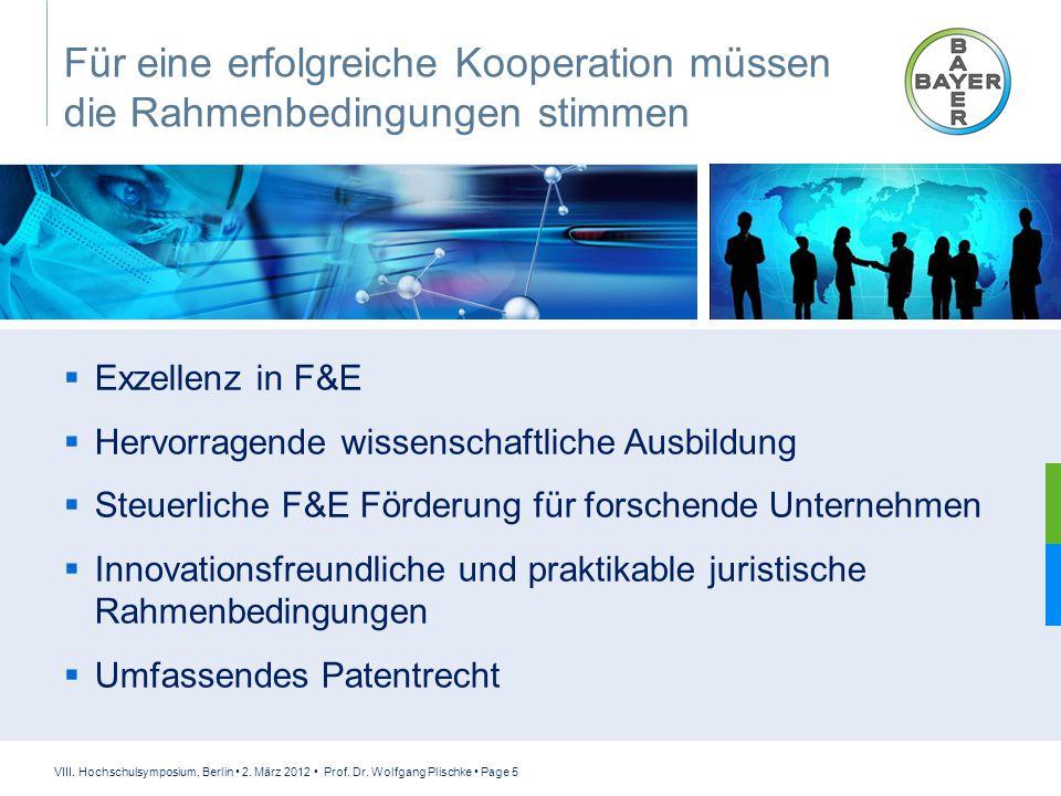 VIII. Hochschulsymposium, Berlin 2. März 2012 Prof. Dr. Wolfgang Plischke Page 5 Für eine erfolgreiche Kooperation müssen die Rahmenbedingungen stimme