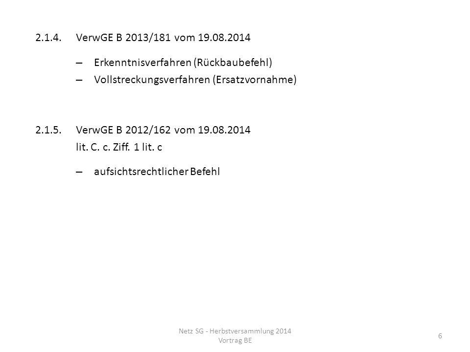 2.2.Bauzone 2.2.1.VerwGE B 2013/90 vom 19.11.2013 – Ersatzbau für Scheune und Schopf in WG 3, St.