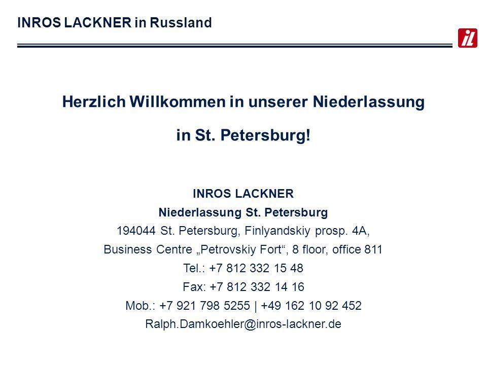 INROS LACKNER in Russland Herzlich Willkommen in unserer Niederlassung in St.