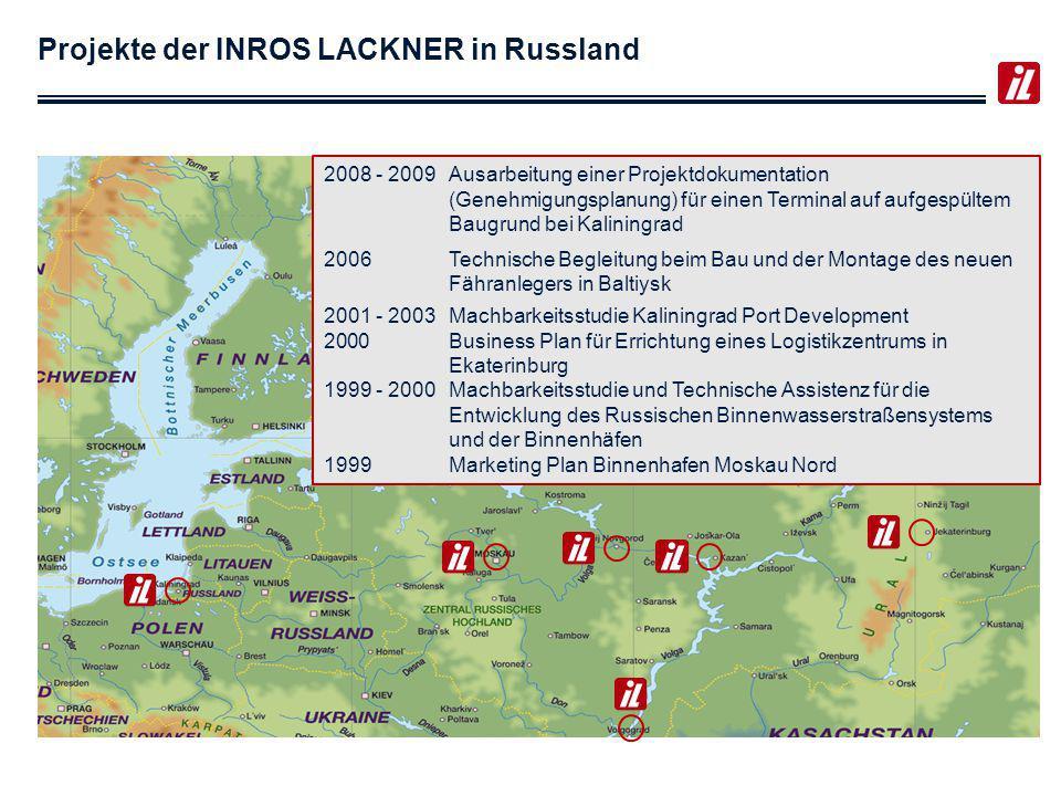 Projekte der INROS LACKNER in Russland 2011Konzept zur Errichtung eines Container Terminals im Hafen Muuga (Russischer Auftraggeber) 2011, 2012Due Diligence für Container Terminals in Nord- West-Region 2010Technische Expertise für Terminal in Ust-Luga 2007 - 2008Technische Assistenz für Seehafen in St.