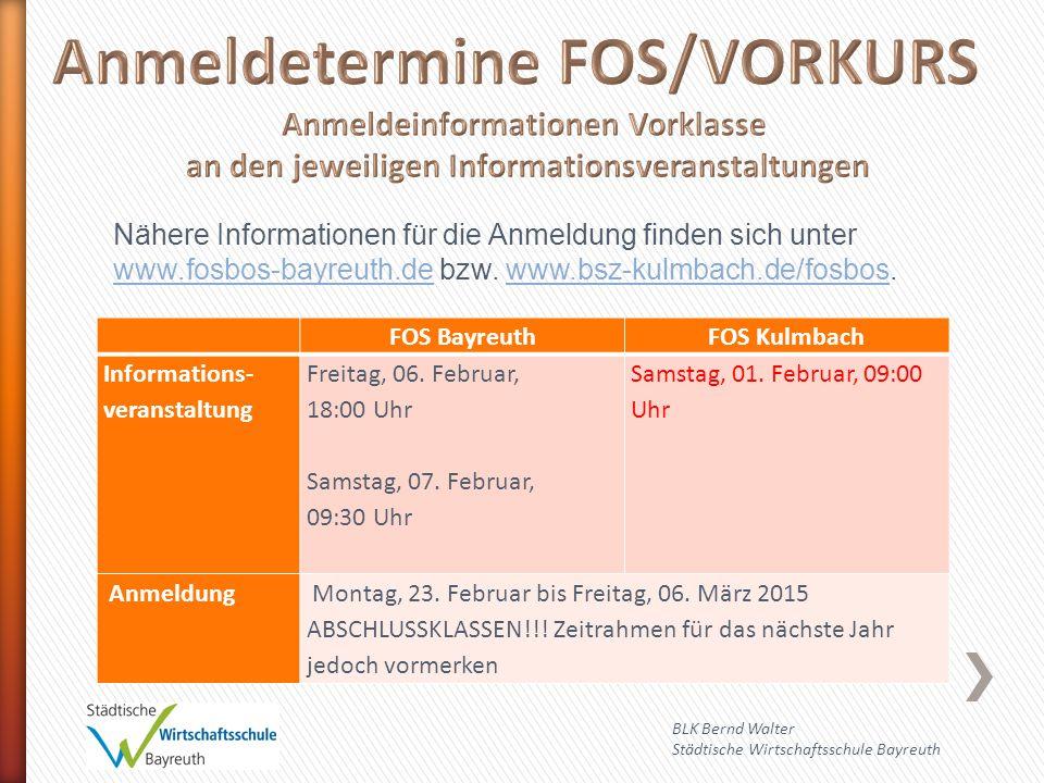FOS BayreuthFOS Kulmbach Informations- veranstaltung Freitag, 06.
