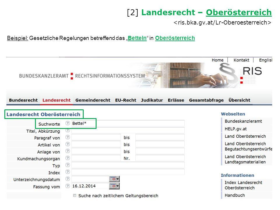 """Beispiel: Gesetzliche Regelungen betreffend das """"Betteln"""" in Oberösterreich [2] Landesrecht – Oberösterreich Oberösterreich"""
