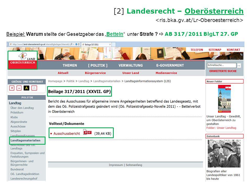 """Beispiel: Warum stellte der Gesetzgeber das """"Betteln"""" unter Strafe ?  AB 317/2011 BlgLT 27. GP [2] Landesrecht – Oberösterreich Oberösterreich"""
