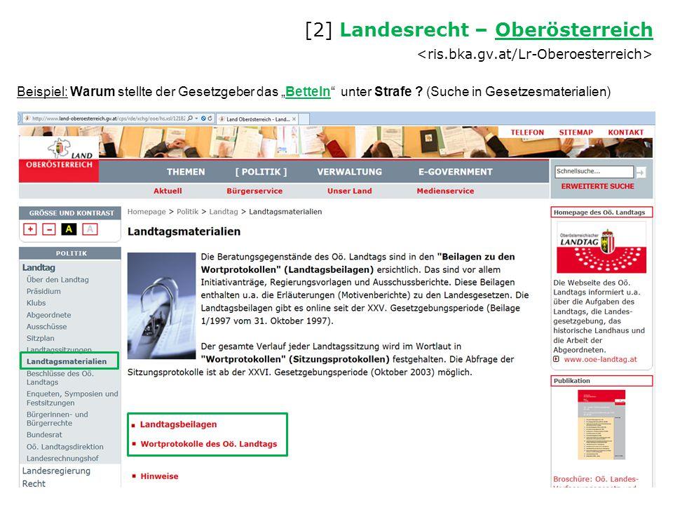 """Beispiel: Warum stellte der Gesetzgeber das """"Betteln"""" unter Strafe ? (Suche in Gesetzesmaterialien) [2] Landesrecht – Oberösterreich Oberösterreich"""